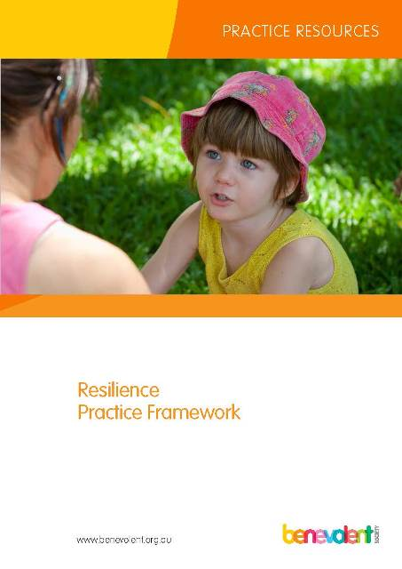 The Resilience Practice Framework by The Benevolent Society