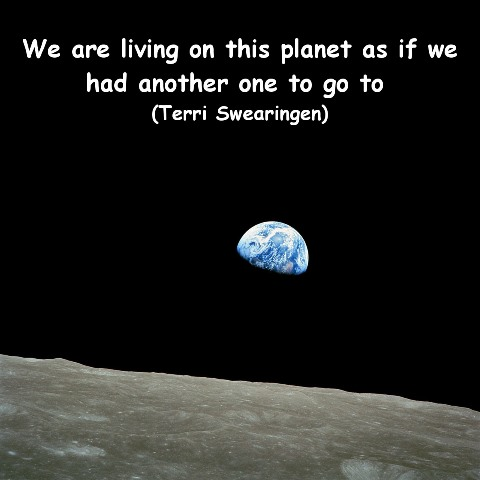 Photo of earth from the moon, with the quote