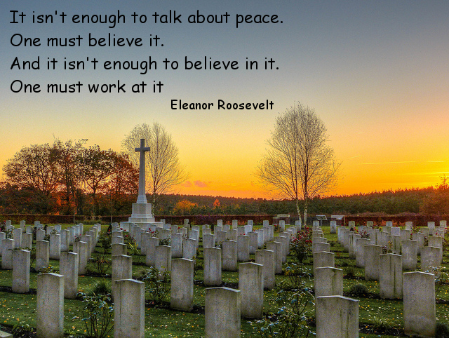 Photo of war cemetery with quote by Eleanor Roosevelt