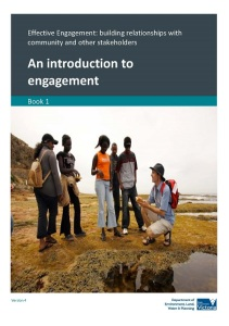 Effective Engagement: building relationships with community and other stakeholders. Book 1: An introduction to engagement