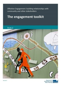 Effective engagement: Building relationships with community and other stakeholders. Book 3: The engagement toolkit